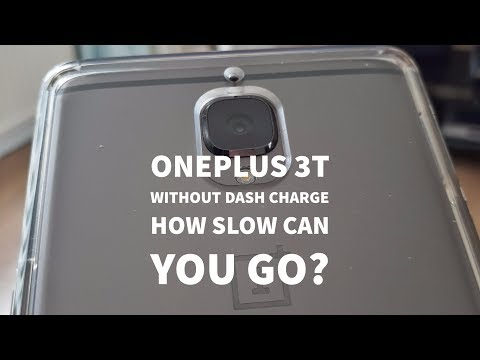 One Plus 3T without Dash Charge - How slow can you go?