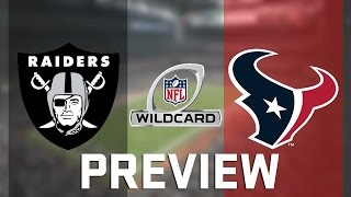 NFL Wild Card Preview | Raiders vs Texans | 4TH QUARTER HEROICS