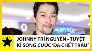 """Tiểu Sử Johnny Trí Nguyễn    Tuyệt Kĩ Song Cước """"Đá Chết Trâu"""" Của Ông Hoàng Phim Võ Thuật VN"""