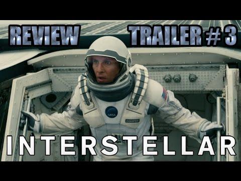 Interstellar Official Trailer #3 - REVIEW - OPINIÓN - ANÁLISIS - John Doe - Christopher Nolan