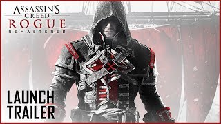 Assassin's Creed Rogue Remastered | Launch Trailer | Ubisoft [US]