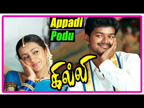Ghilli - Appadipodu Podu Song