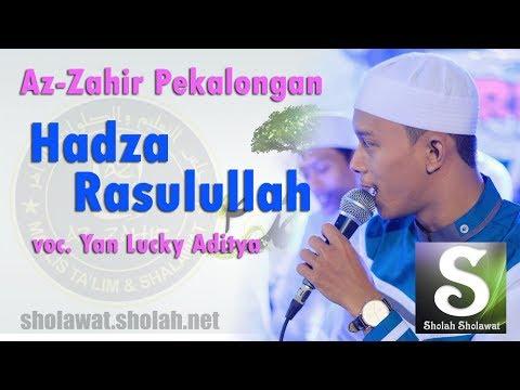 Lirik Az-Zahir - Hadza Rasulullah Terbaru (Vocal Yan Lucky)