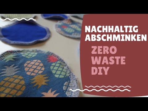 0 - Nachhaltig Abschminken - Zero Waste DIY