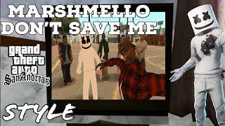 Marshmello x SOB X RBE Don't Save Me in GTA style
