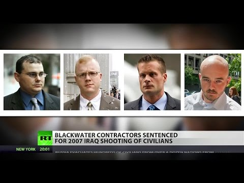 Life, 30 years for Blackwater contractors involved in 2007 Baghdad massacre