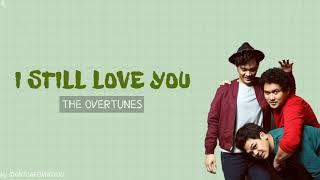 The Overtunes - I Still Love You // lyrics