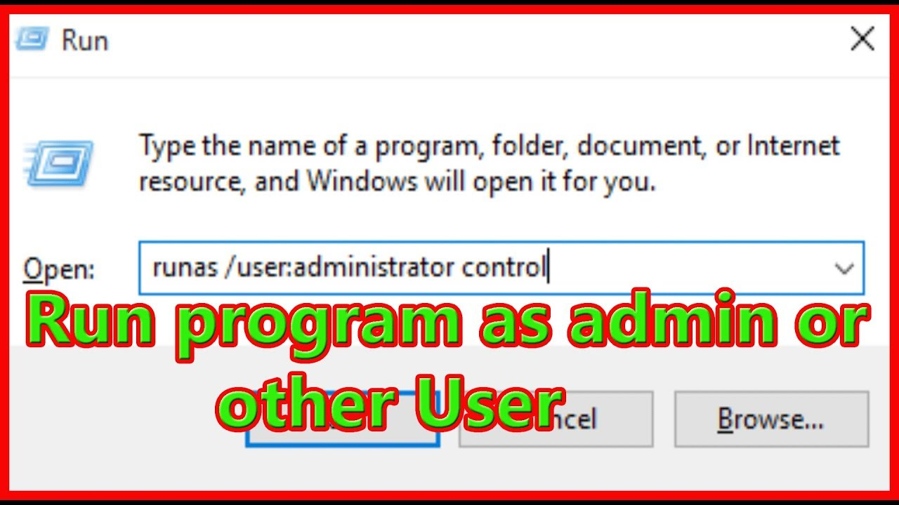Admin Or how to run windows programs as the admin or any another user