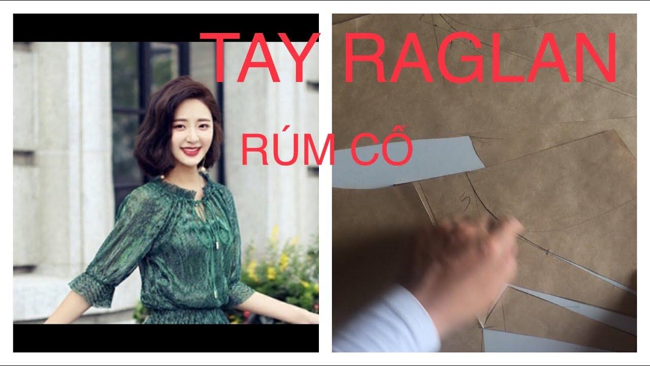 Số 149 : Kiểu Cổ rúm,Tay Raglan( phần 1)- Antique, Raglan Hands (part 1)