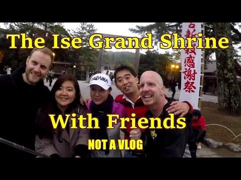 SEE THE ISE GRAND SHRINE JAPAN TRAVEL