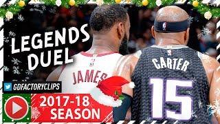 40 Yr-Old Vince Carter vs LeBron James LEGENDS Duel Highlights (2017.12.27) Cavs vs Kings - SICK!