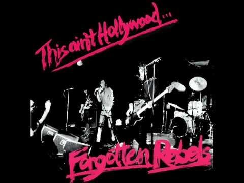 Forgotten Rebels - This Ain't Hollywood (Full Album)