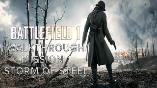 Lets Play : Battlefield 1 - Walkthrough Gameplay - PART 1[No Commentary] - Mission 1 - Storm of Stee
