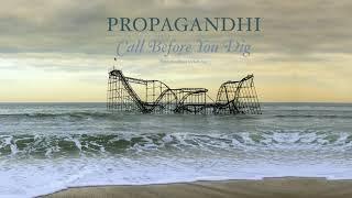 "Propagandhi - ""Call Before You Dig"" (Full Album Stream)"