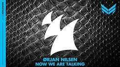 Orjan Nilsen - Now We Are Talking (Original Mix)