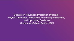 Update on Paycheck Protection Program: Payroll Calculation and Next Steps for Lending Institutions