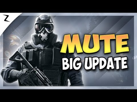 Mute's Big Update - Rainbow Six Siege