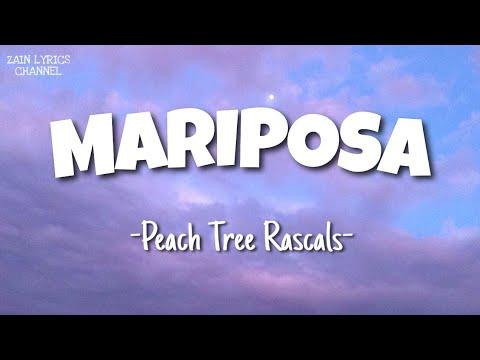 Peach Tree Rascals Mariposa Lyrics Youtube