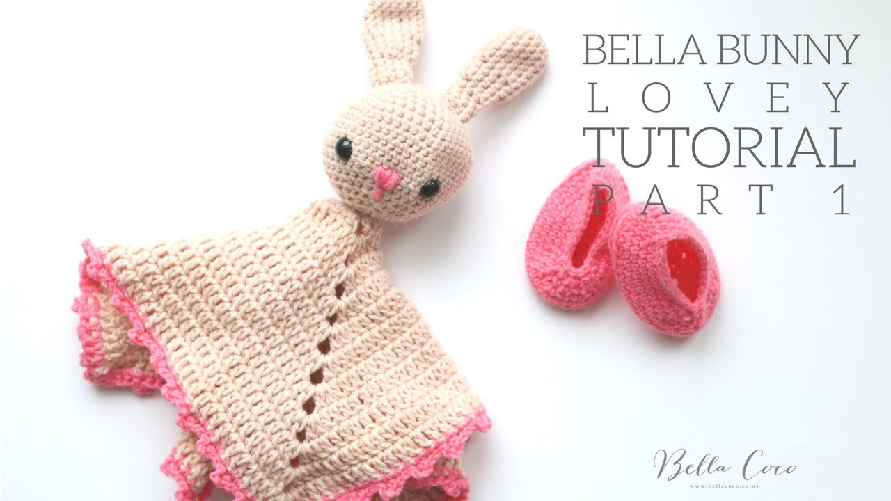 Crochet Bunny Lovey Bella Coco Youtube