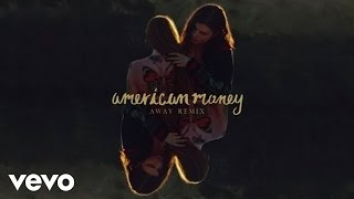 BØRNS - American Money (AWAY Remix/Audio)