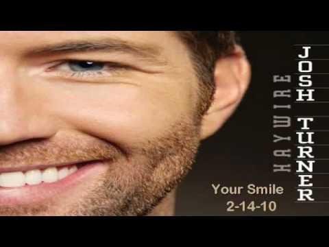 Your Smile - Josh Turner