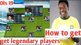 Get the all legendary 32 players in Dream League Soccer 2019