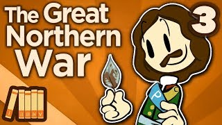 Great Northern War - Young and Violent - Extra History - #3