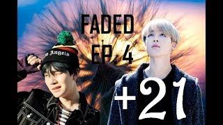 FADED/ EP.4/ YOONMIN/ FF