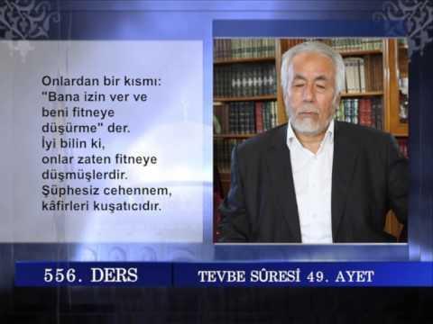 556 TEFSIR GUNLUGU MAHMUT TOPTAŞ TEVBE SURESİ AYET 41 52