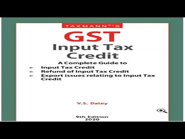 GST Input Tax Credit Feb 2020 Edition 9th Taxmann I V.S. Datey