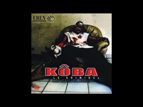 Kôba - Ma life