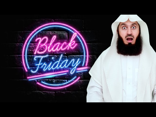 BLACK FRIDAY DEALS - WHAT HAVE YOU FOUND? - MUFTI MENK