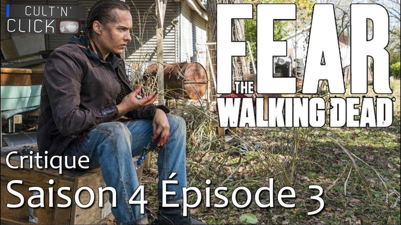 Download FEAR THE WALKING DEAD Saison 4 : Un épisode 3 coup de poing?