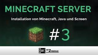 #3 Linux - Installation von Minecraft, Java und Screen