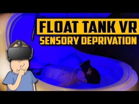 Virtual Reality in Sensory Deprivation Float Tank Experience