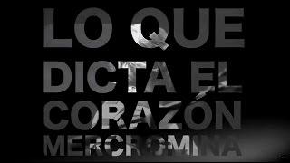 Mercromina LIVE 01 LO QUE DICTA