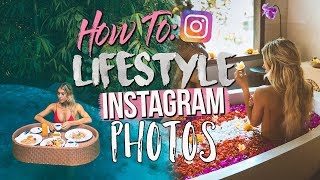 HOW TO TAKE LIFESTYLE INSTAGRAM PHOTOS