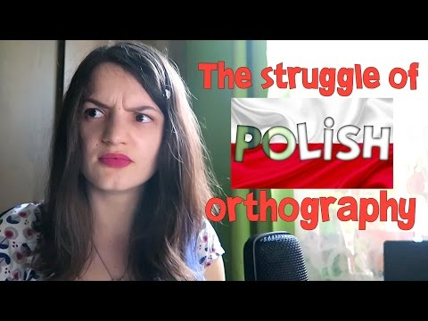 The struggle of Polish orthography