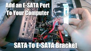 Add an eSATA Port to your Computer - eSATA Bracket for External Hard Drive