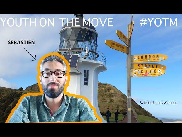 YOTM - Sébastien en PVT en Nouvelle-Zélande - PART 1