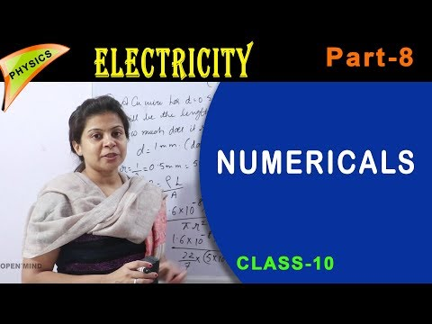 Numericals -Electricity chapter - Part-8 -Class 10th || Physics || Open Mind