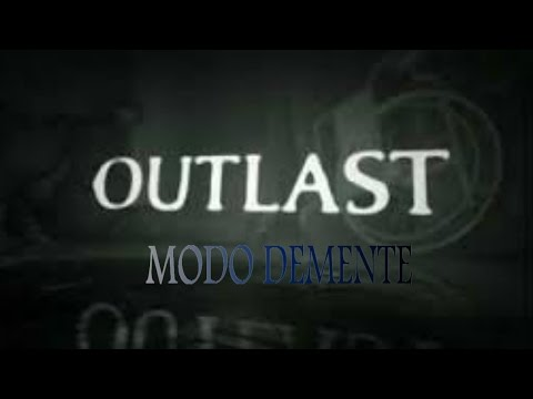 OUTLAST MODO DEMENTE #1 | GAMESWTF