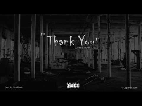 OVHIE ft. EIZY - THANK YOU (For Haters)