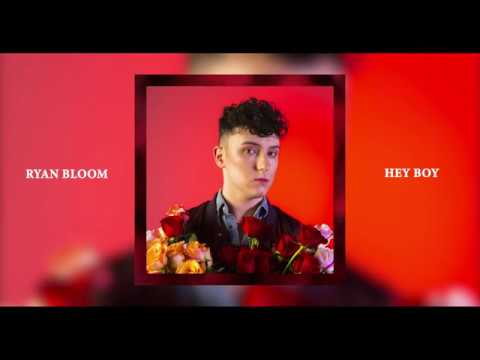 Ryan Bloom – Hey Boy
