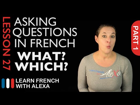 Asking WHAT/WHICH questions in French with QUEL (French Esse