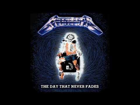Metallica  The Day That Never Fades Mashup