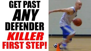 KILLER First Step: How To Get Past A Defender In Basketball - Basketball Drills For Point Guards