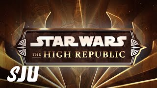 Disney Builds Star Wars Roadmap w/ High Republic | SJU