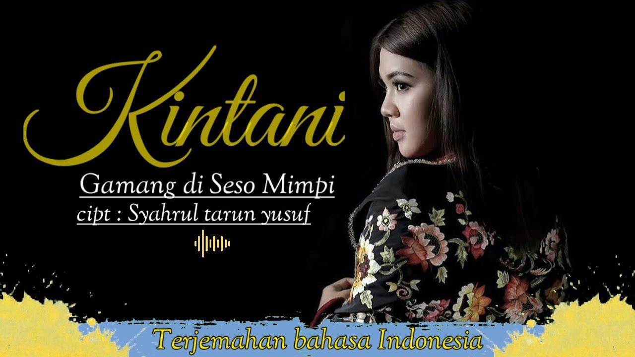 Download Kintani-Gamang Di seso Mimpi (official vidio lyric bahasa Indonesia HD)