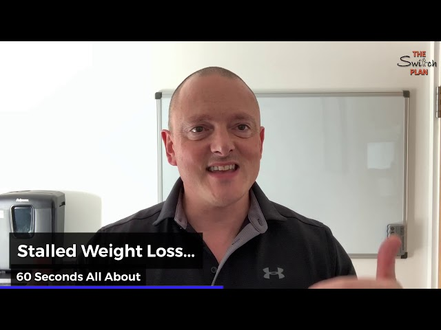 Stalled Weight Loss